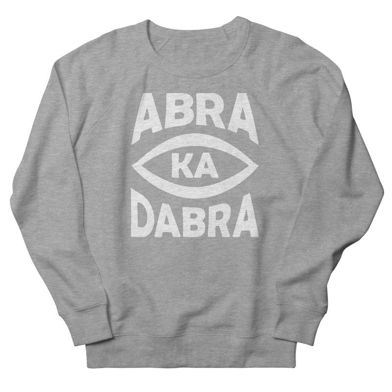 Abrakadabra Men's French Terry Sweatshirt by donvagabond's Artist Shop