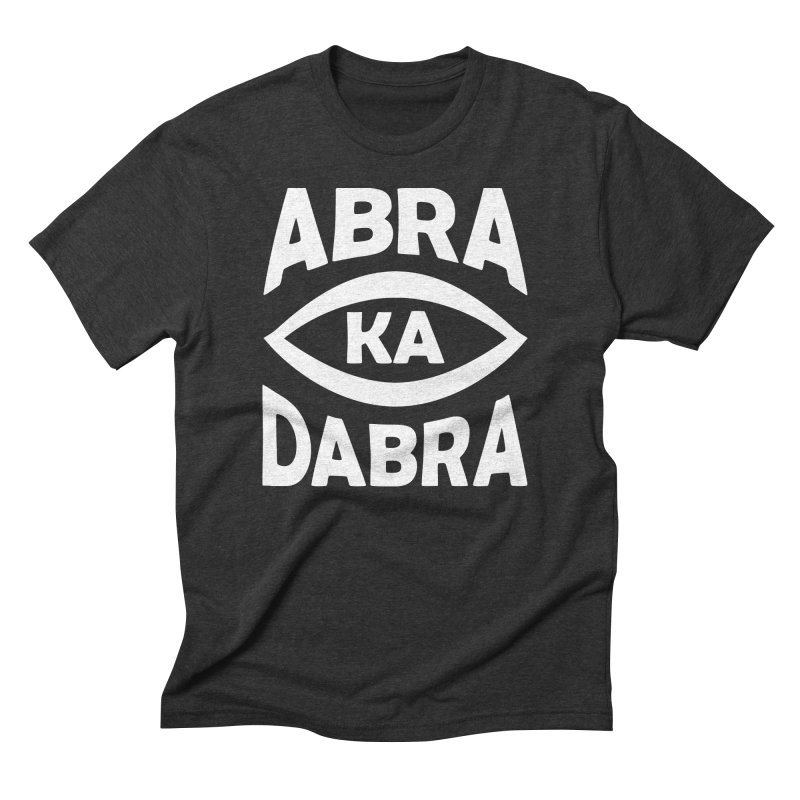 Abrakadabra Men's Triblend T-Shirt by donvagabond's Artist Shop