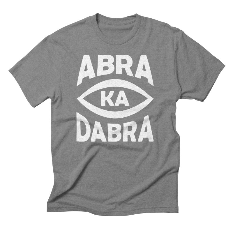 Abrakadabra Men's Triblend T-Shirt by Don Vagabond's Artist Shop