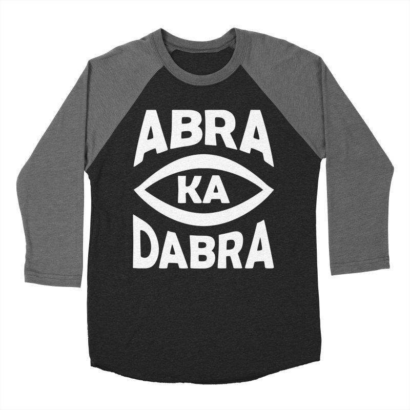 Abrakadabra Women's Baseball Triblend Longsleeve T-Shirt by Don Vagabond's Artist Shop