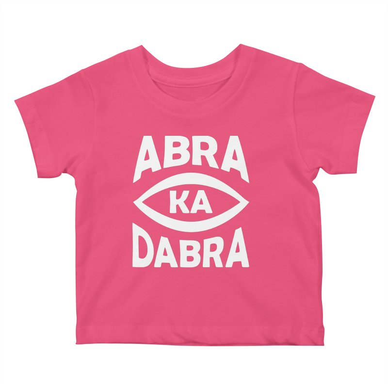 Abrakadabra Kids Baby T-Shirt by Don Vagabond's Artist Shop
