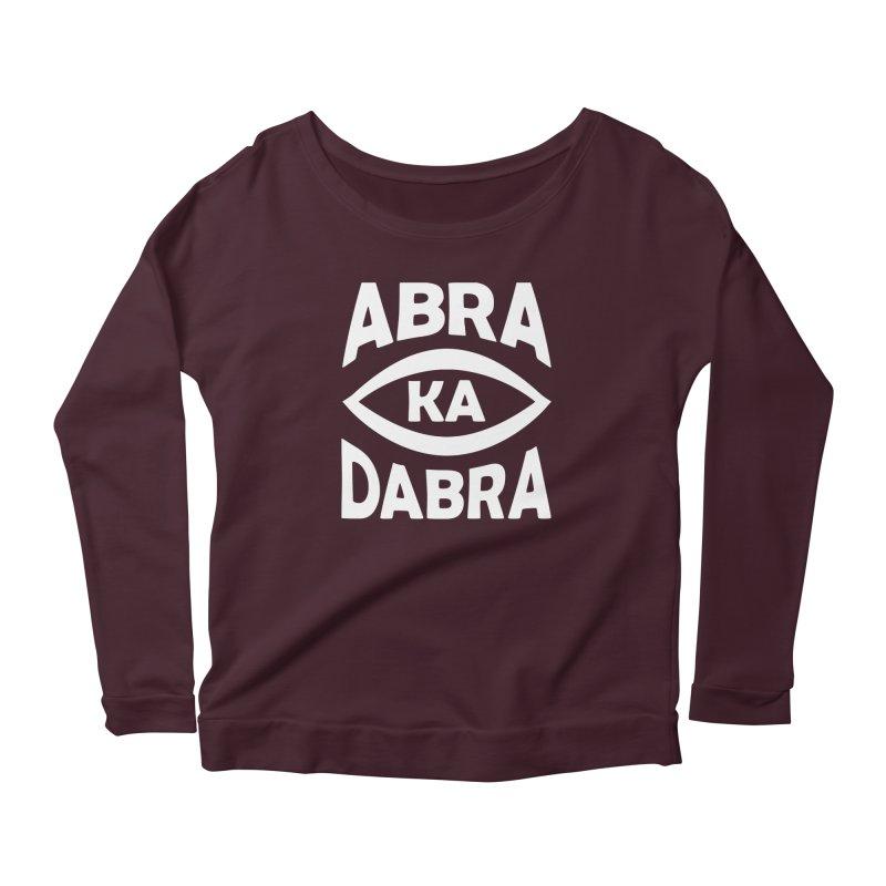 Abrakadabra Women's Scoop Neck Longsleeve T-Shirt by donvagabond's Artist Shop
