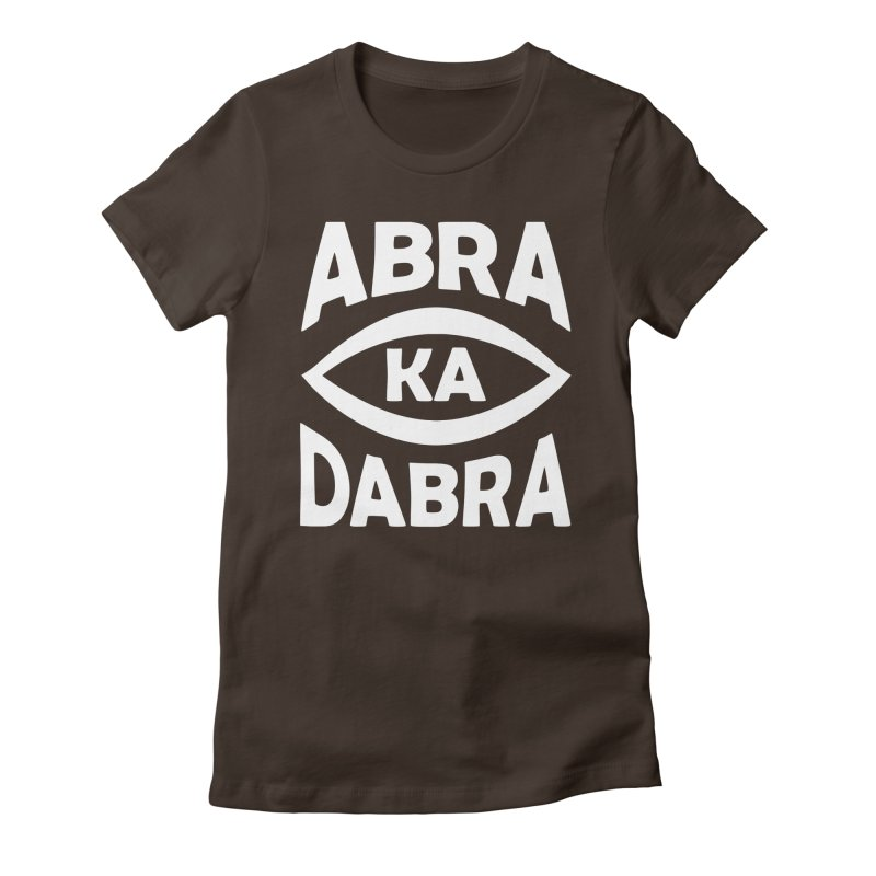 Abrakadabra Women's Fitted T-Shirt by donvagabond's Artist Shop