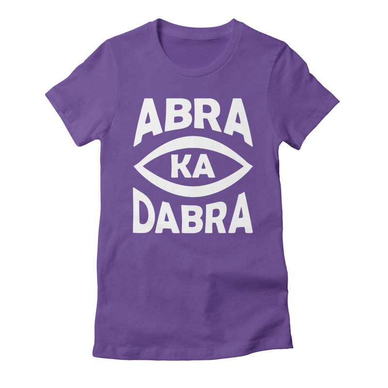 Abrakadabra Women's Fitted T-Shirt by donvagabond's Artist Shop