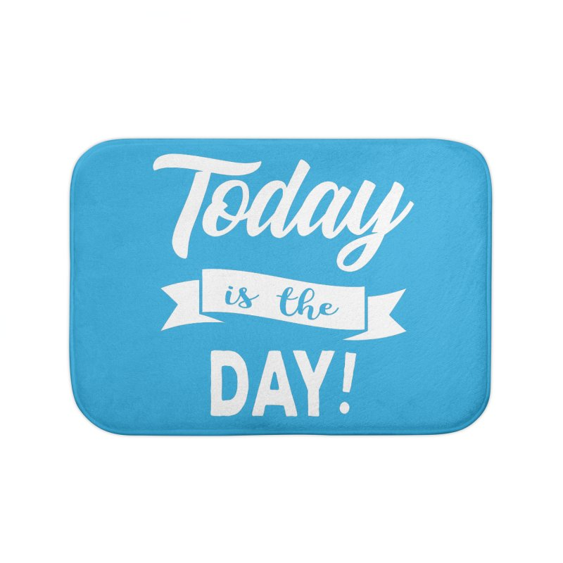 Today is the day! Home Bath Mat by Don Vagabond's Artist Shop