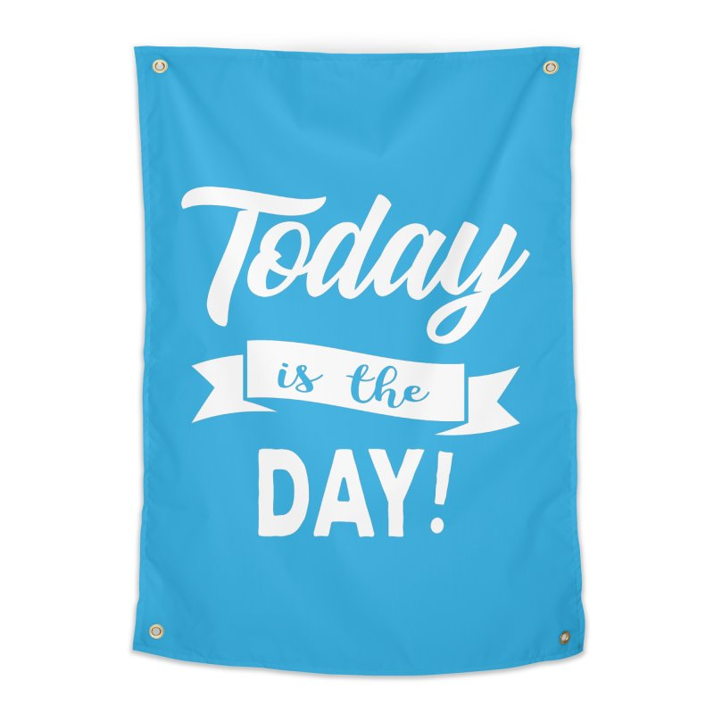 Today is the day! Home Tapestry by donvagabond's Artist Shop