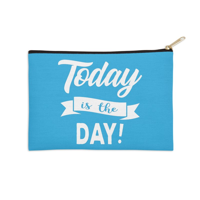 Today is the day! Accessories Zip Pouch by donvagabond's Artist Shop