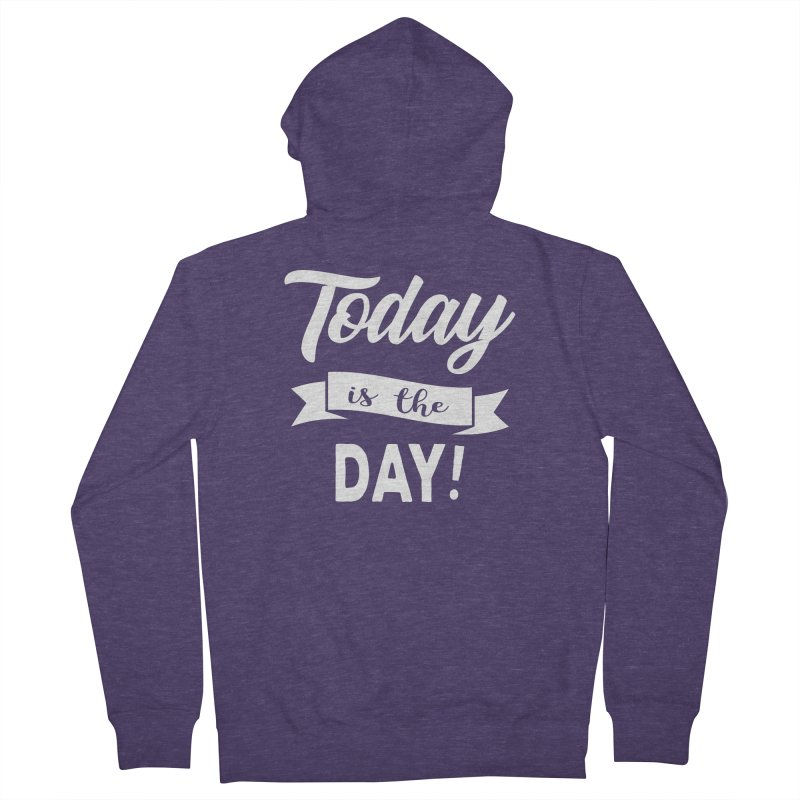 Today is the day! Men's Zip-Up Hoody by donvagabond's Artist Shop