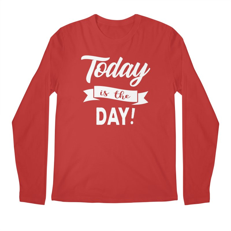 Today is the day! Men's Regular Longsleeve T-Shirt by Don Vagabond's Artist Shop