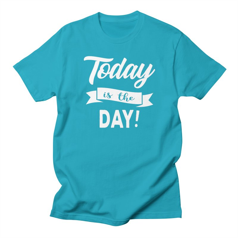 Today is the day! Men's Regular T-Shirt by donvagabond's Artist Shop