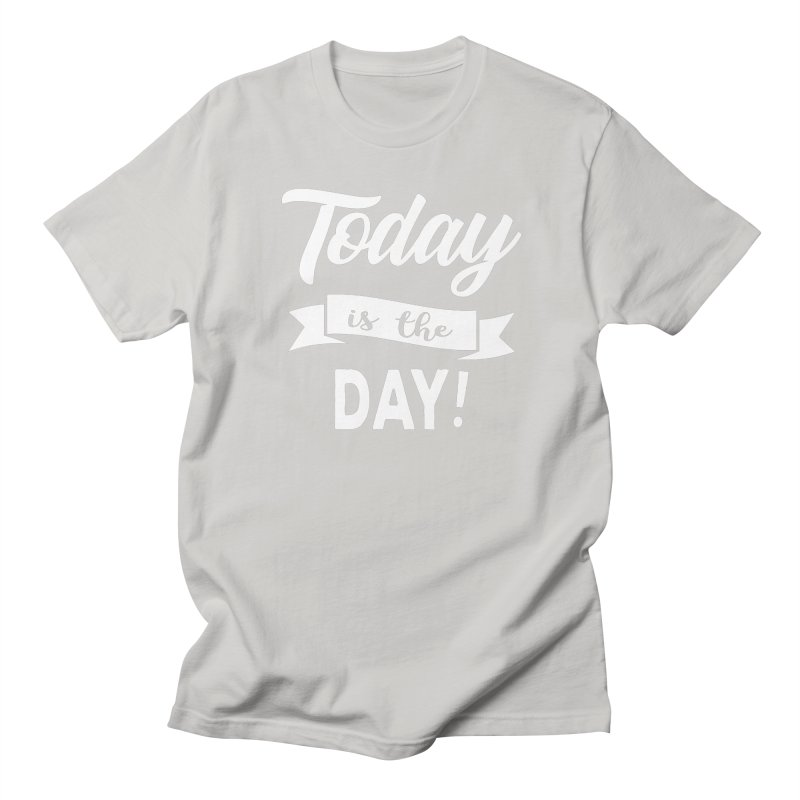 Today is the day! Men's Regular T-Shirt by Don Vagabond's Artist Shop