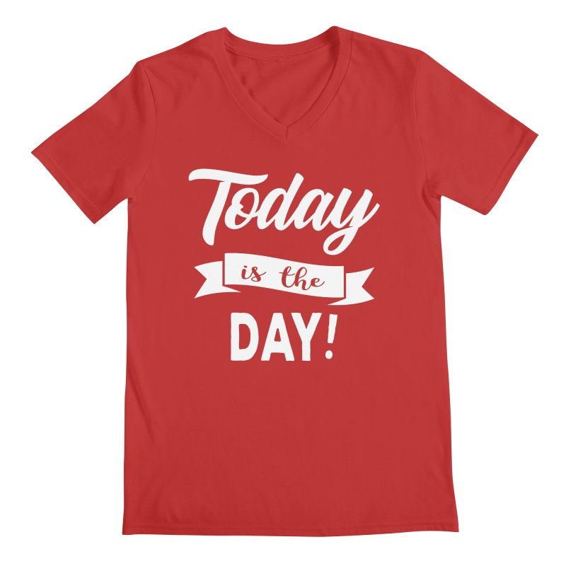 Today is the day! Men's Regular V-Neck by donvagabond's Artist Shop