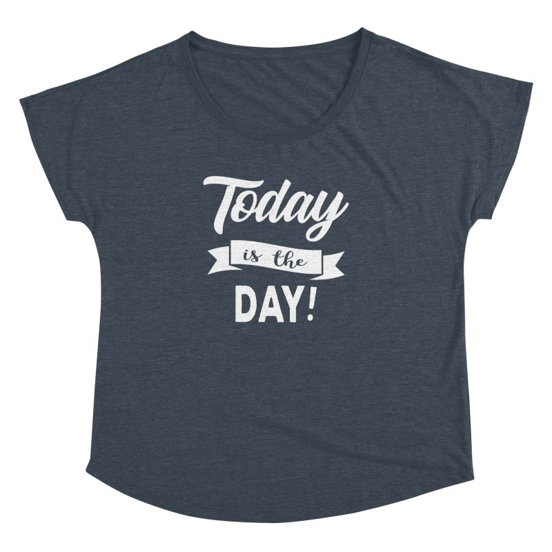 Today is the day! Women's Dolman by donvagabond's Artist Shop