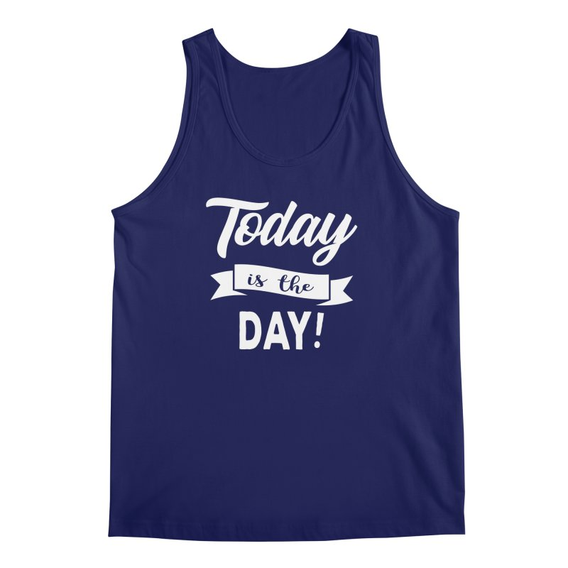 Today is the day! Men's Regular Tank by Don Vagabond's Artist Shop