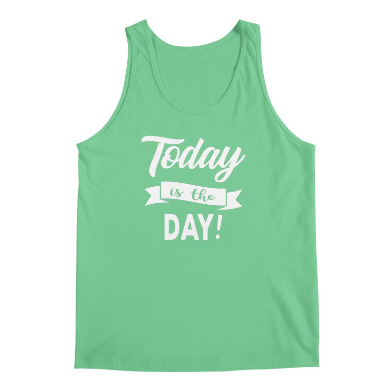 Today is the day! Men's Regular Tank by donvagabond's Artist Shop
