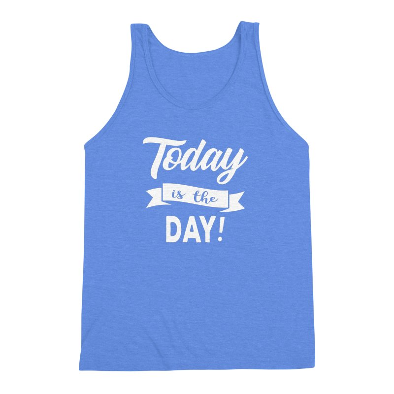 Today is the day! Men's Triblend Tank by donvagabond's Artist Shop