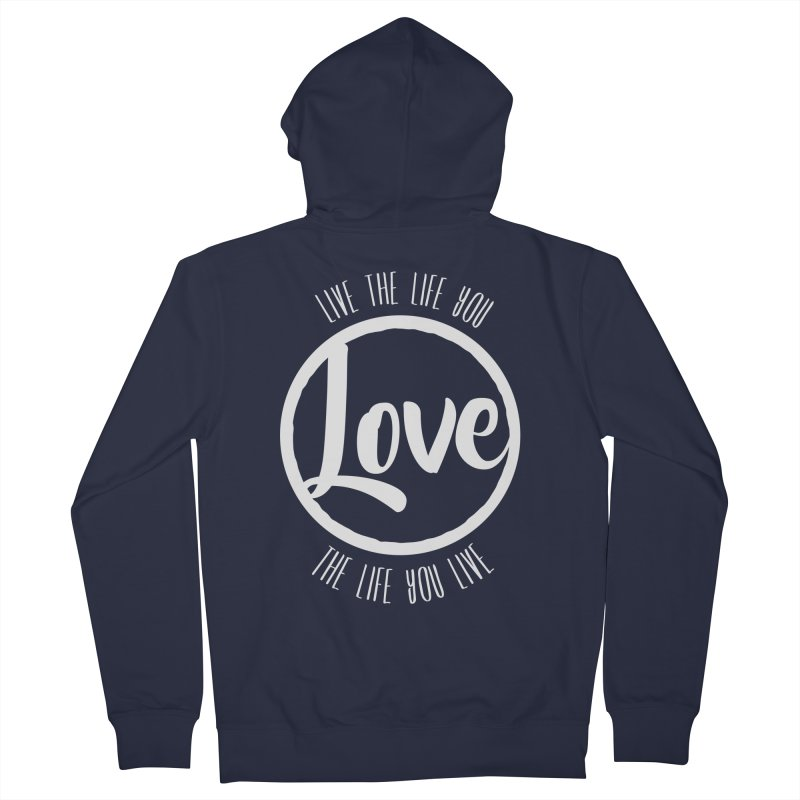Love is Life Men's Zip-Up Hoody by donvagabond's Artist Shop