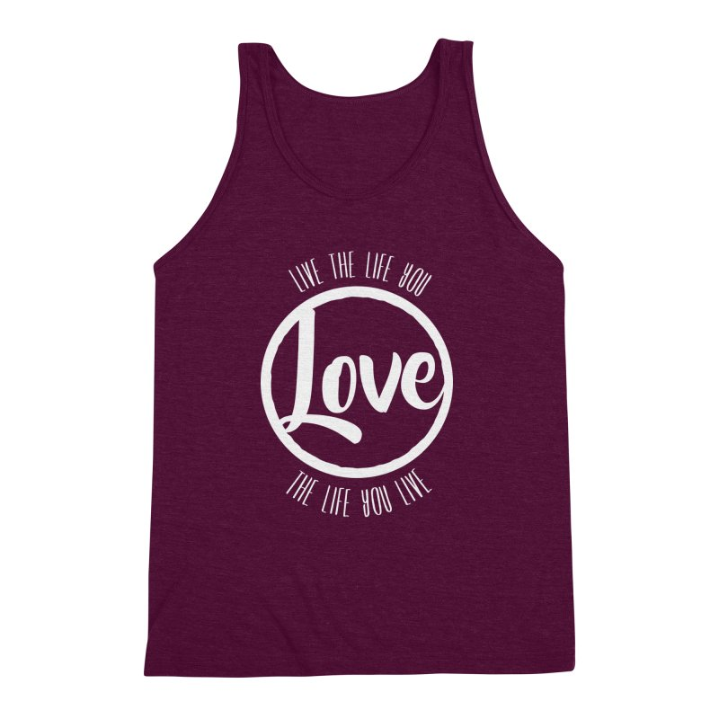 Love is Life Men's Triblend Tank by donvagabond's Artist Shop