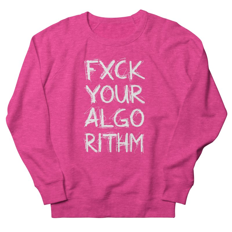 Algorithm Women's French Terry Sweatshirt by Don Vagabond's Artist Shop