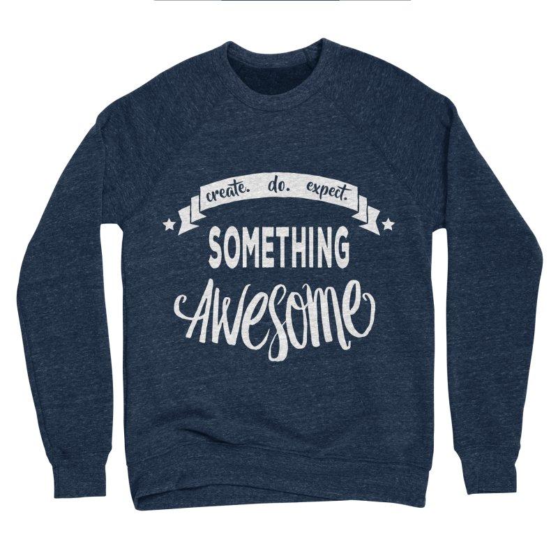 Something Awesome Women's Sponge Fleece Sweatshirt by donvagabond's Artist Shop