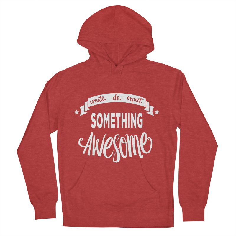 Something Awesome Men's French Terry Pullover Hoody by donvagabond's Artist Shop