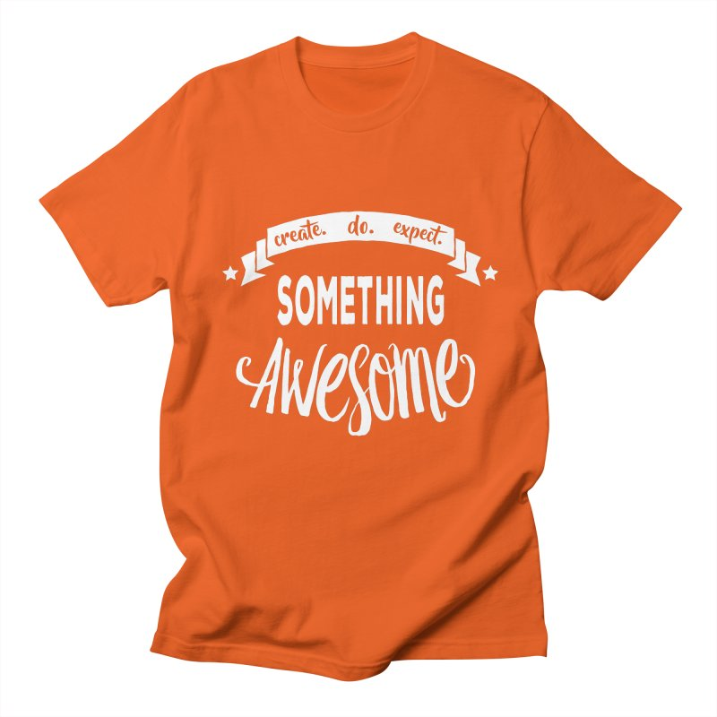Something Awesome Women's Regular Unisex T-Shirt by donvagabond's Artist Shop
