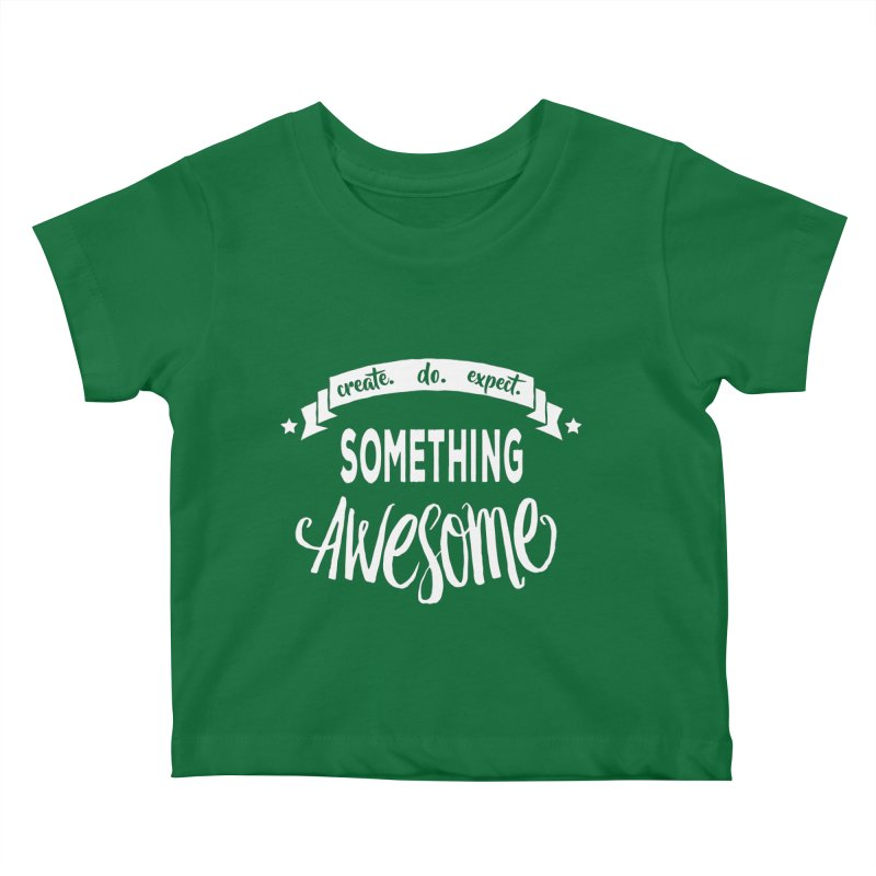 Something Awesome Kids Baby T-Shirt by Don Vagabond's Artist Shop