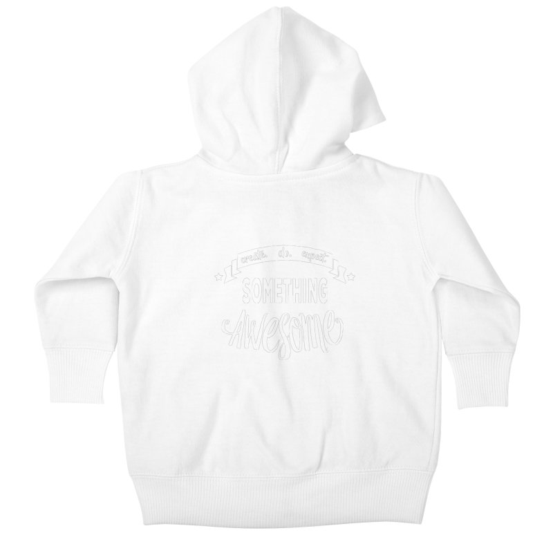Something Awesome Kids Baby Zip-Up Hoody by Don Vagabond's Artist Shop
