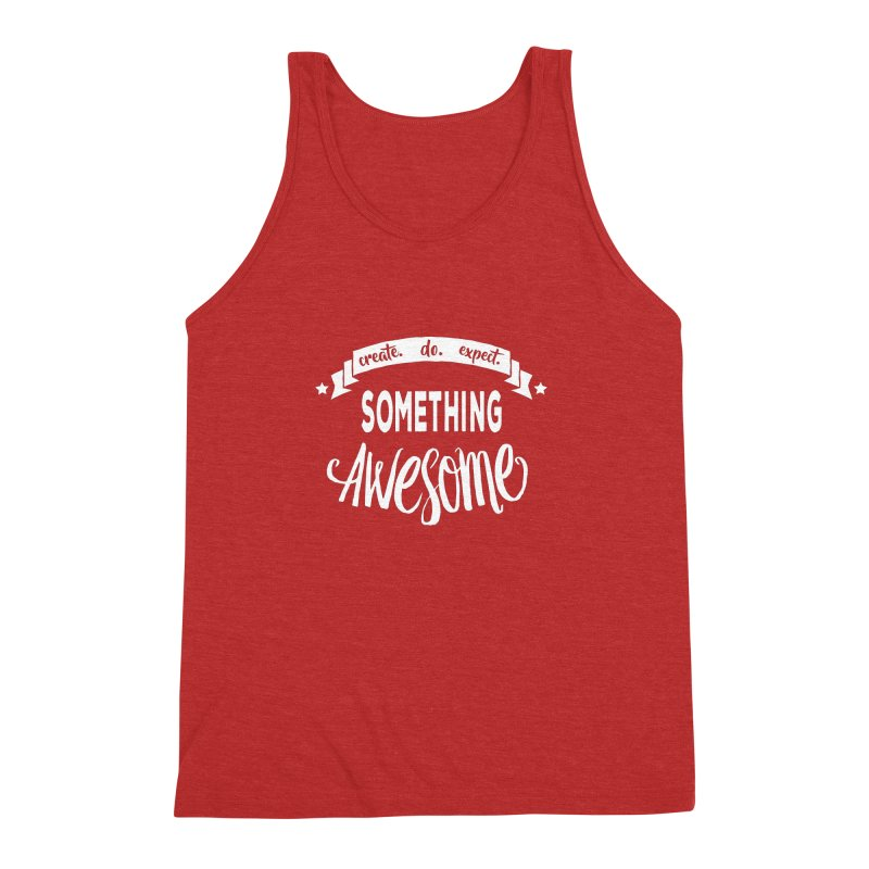 Something Awesome Men's Triblend Tank by donvagabond's Artist Shop