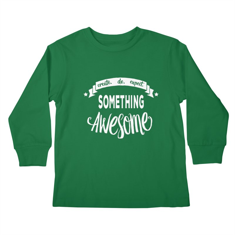 Something Awesome Kids Longsleeve T-Shirt by donvagabond's Artist Shop