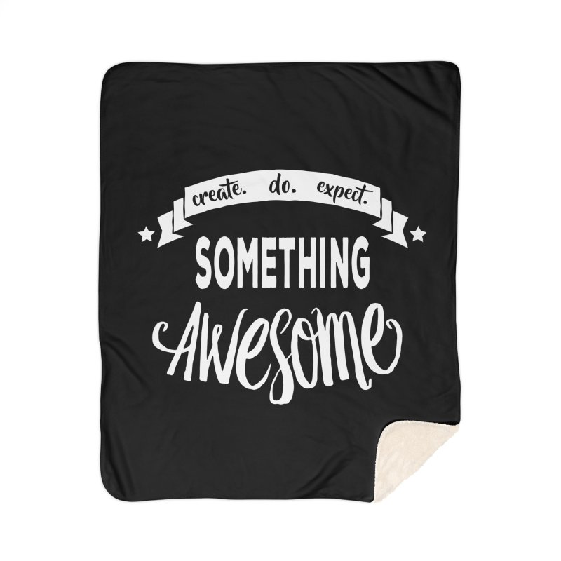 Something Awesome Home Sherpa Blanket Blanket by Don Vagabond's Artist Shop