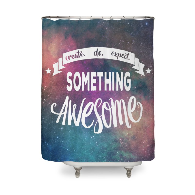 Something Awesome Home Shower Curtain by donvagabond's Artist Shop