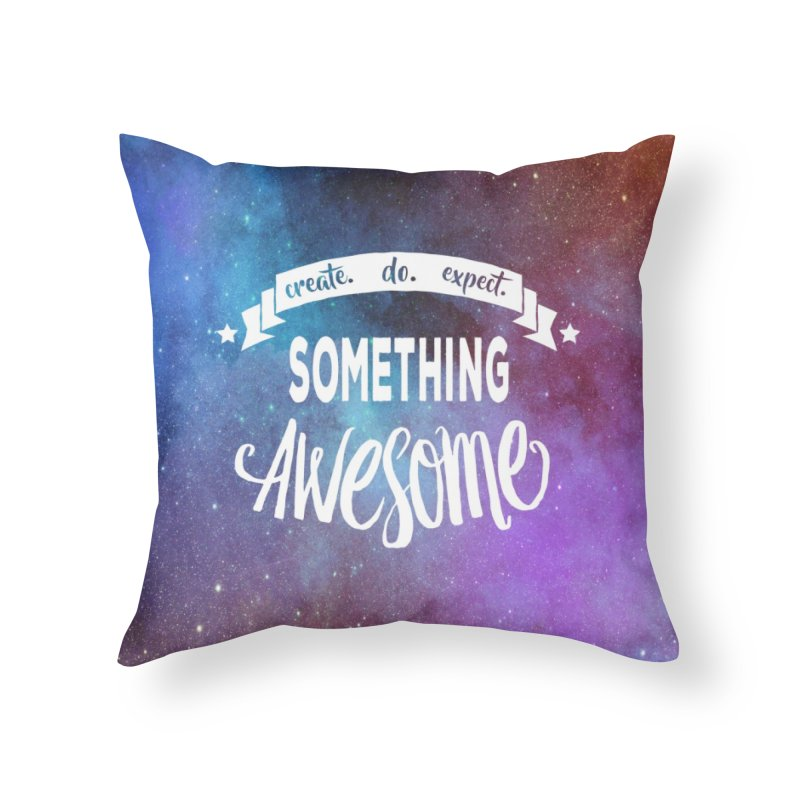 Something Awesome Home Throw Pillow by donvagabond's Artist Shop