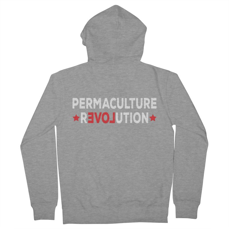 Permaculture Revolution (White) Women's French Terry Zip-Up Hoody by donvagabond's Artist Shop