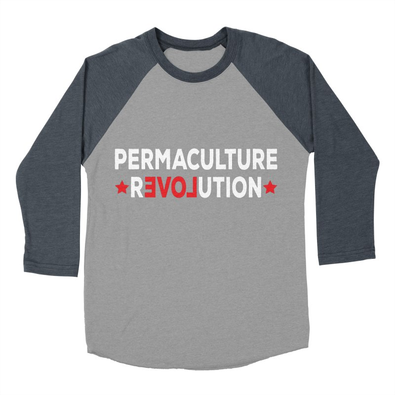 Permaculture Revolution (White) Men's Baseball Triblend Longsleeve T-Shirt by Don Vagabond's Artist Shop
