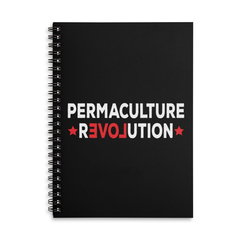 Permaculture Revolution (White) Accessories Lined Spiral Notebook by Don Vagabond's Artist Shop
