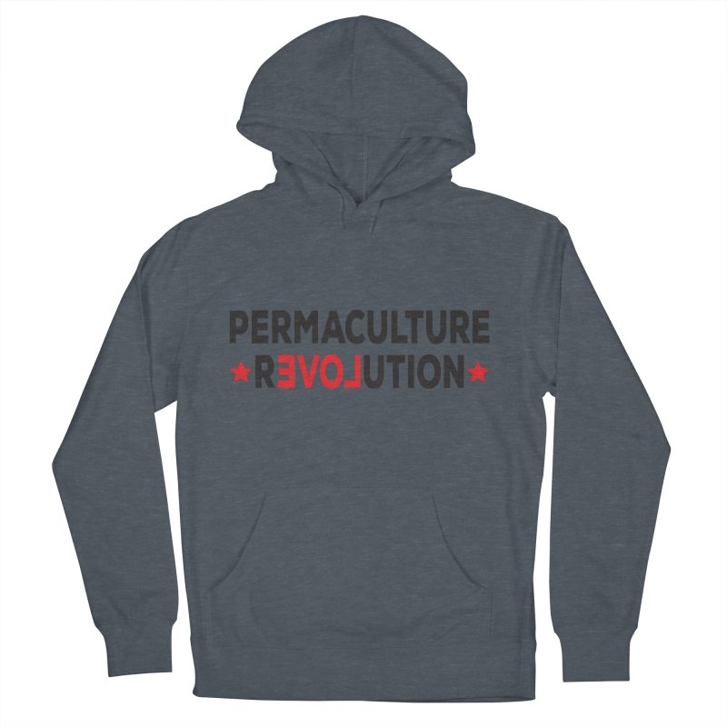 Permaculture Revolution (black) Women's French Terry Pullover Hoody by Don Vagabond's Artist Shop