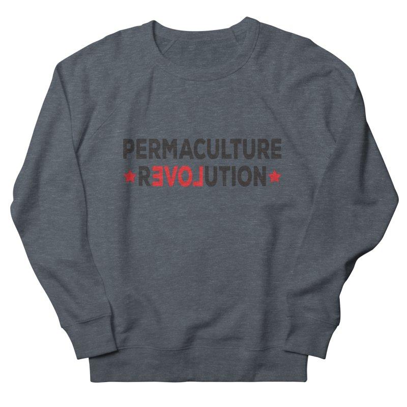 Permaculture Revolution (black) Women's French Terry Sweatshirt by donvagabond's Artist Shop