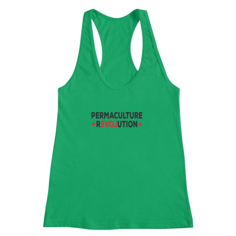 Permaculture Revolution (black) Women's Racerback Tank by donvagabond's Artist Shop