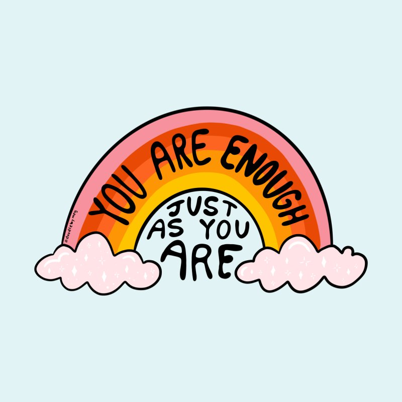 You Are Enough Accessories Mug by doodlebymeg's Artist Shop