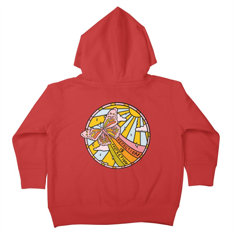 Rejection is Protection Kids Toddler Zip-Up Hoody by doodlebymeg's Artist Shop