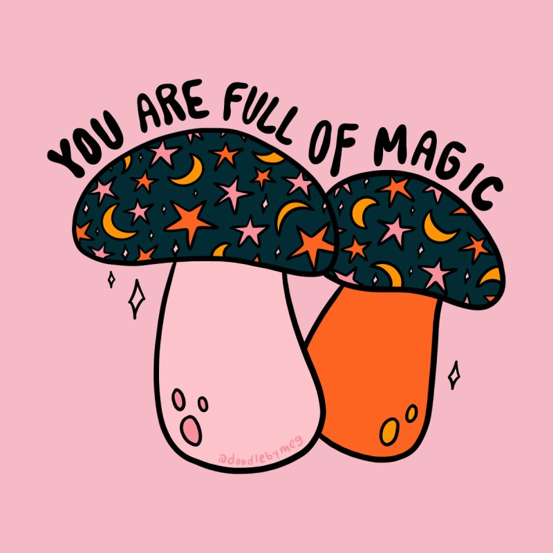 You Are Full of Magic Women's Pullover Hoody by doodlebymeg's Artist Shop
