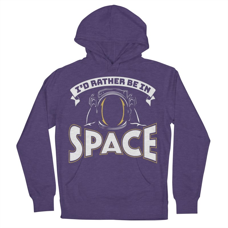 I'd Rather be in Space Men's Pullover Hoody by doodledojo's Artist Shop