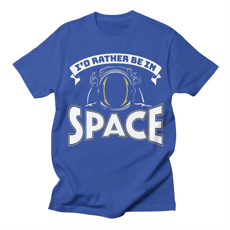 I'd Rather be in Space Men's T-shirt by doodledojo's Artist Shop