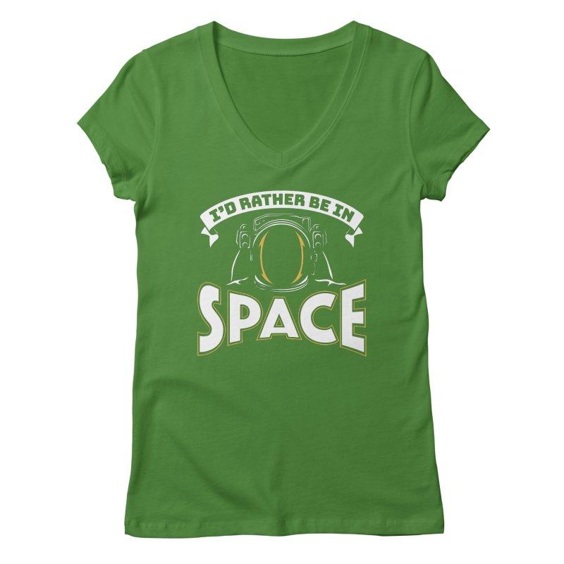 I'd Rather be in Space Women's V-Neck by doodledojo's Artist Shop