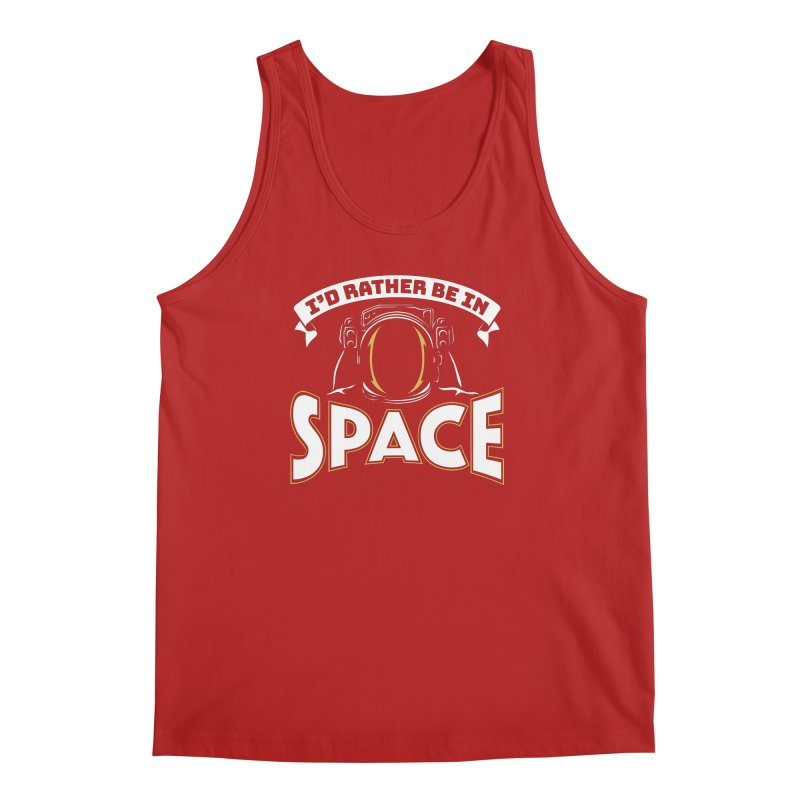 I'd Rather be in Space Men's Tank by doodledojo's Artist Shop