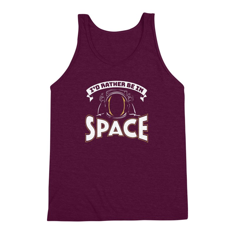 I'd Rather be in Space Men's Triblend Tank by doodledojo's Artist Shop