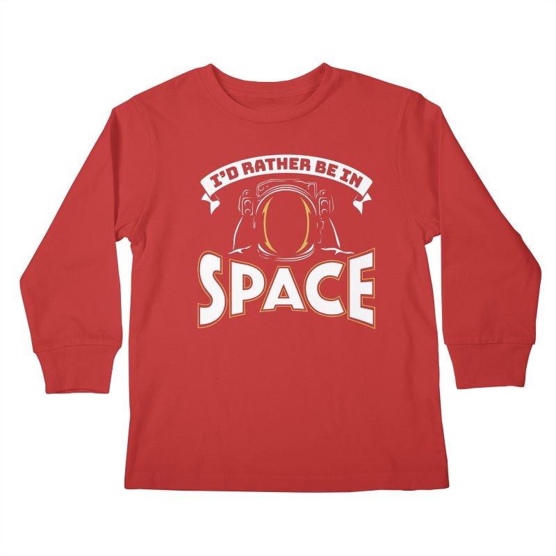 I'd Rather be in Space Kids Longsleeve T-Shirt by doodledojo's Artist Shop