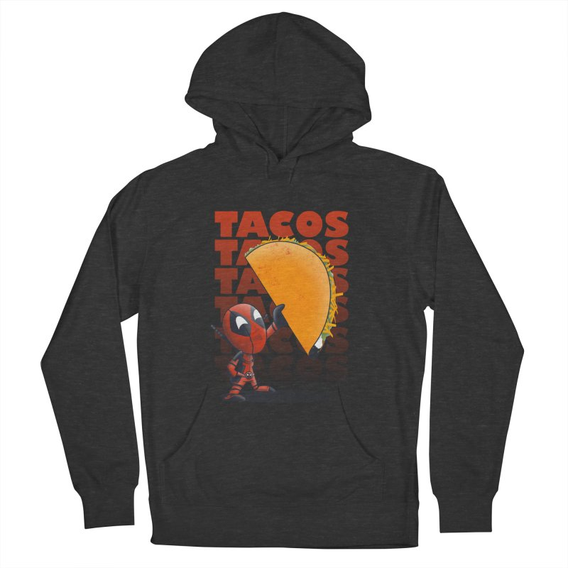 Tacos!!! Men's French Terry Pullover Hoody by doodleheaddee's Artist Shop