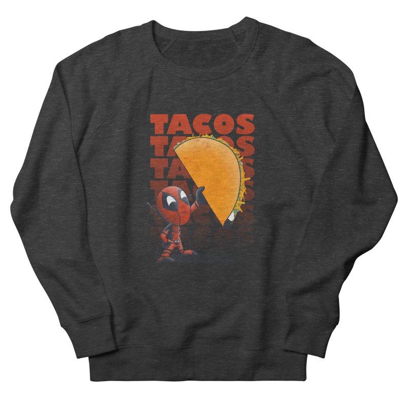 Tacos!!! Women's French Terry Sweatshirt by doodleheaddee's Artist Shop